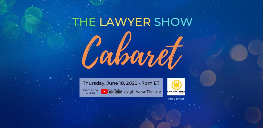 Lawyer Show Cabaret Banner