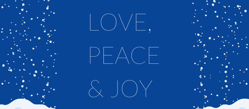 "Text on a blue background reading ""Love, Peace & Joy"" with snow falling."