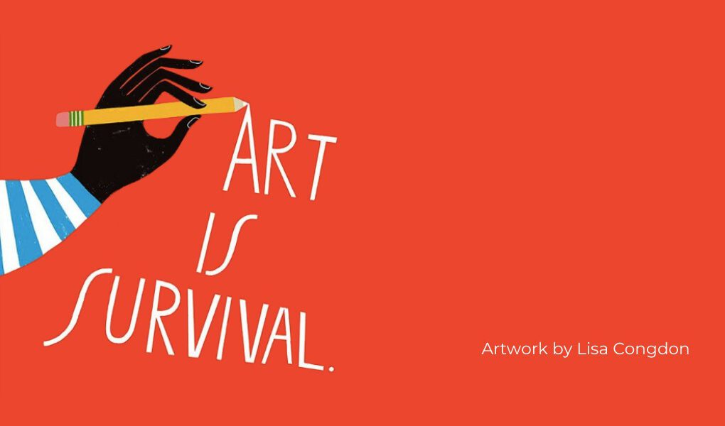 """A hand writing """"Art is Survival."""" Illustration."""