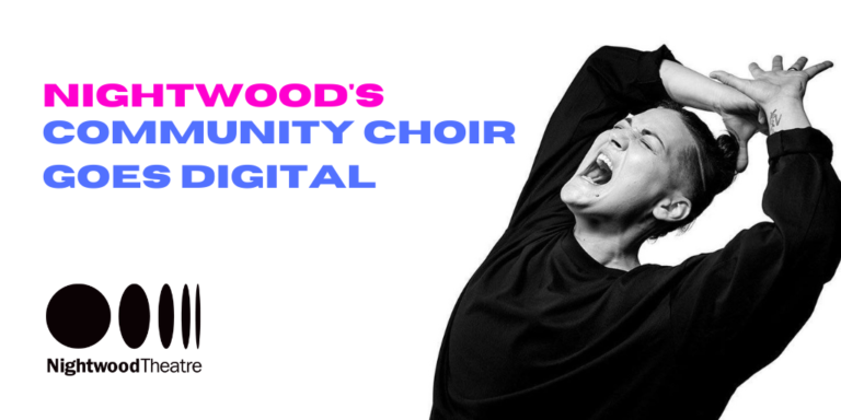 Black and white photo of Teiya Kasahara singing with their hands thrown over their head. Text reads Nightwood's Community Choir Goes Digital.