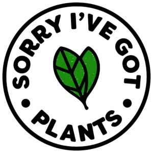 sorry i've got plants.