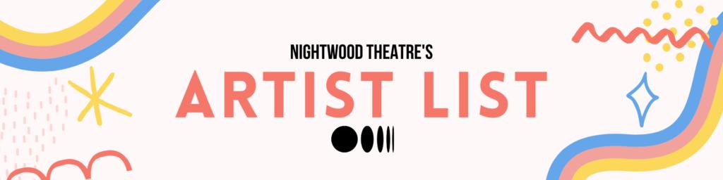 Nightwood Theatre's Artist List.